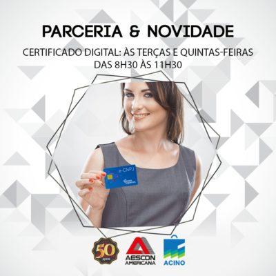 AESCON-Americana em parceria com a ACINO realizara atendimento de Certificado Digital
